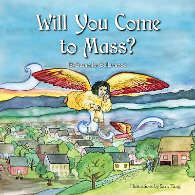 Picture of Will You Come to Mass?