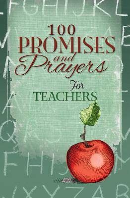 Picture of 100 Promises and Prayers for Teachers