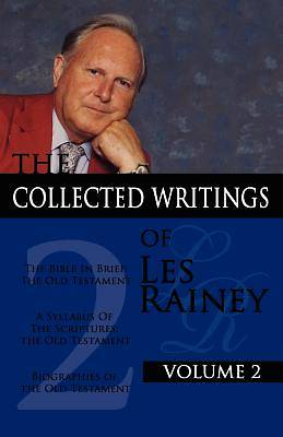 The Collected Writings of Les Rainey Volume 2