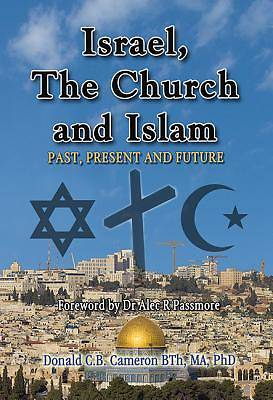 Israel, the Church, and Islam