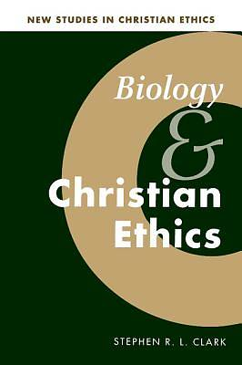 Biology and Christian Ethics [Adobe Ebook]