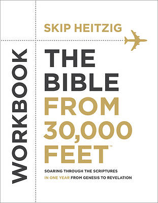 Picture of The Bible from 30,000 Feet Bible Study Workbook