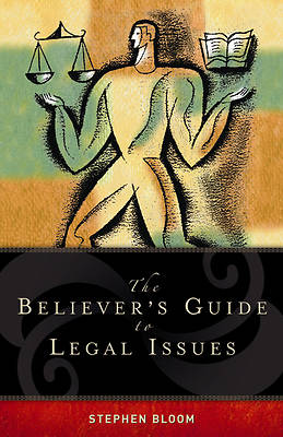 The Believers Guide to Legal Issues