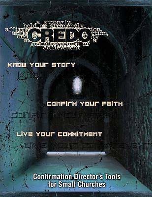 Credo Confirmation Directors Tools for Small Churches