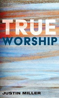 Picture of True Worship