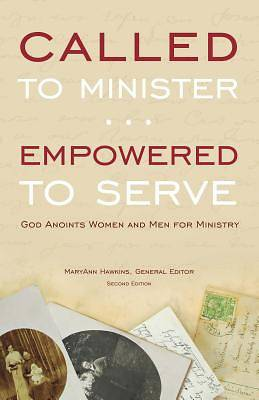 Called to Minister, Empowered to Serve