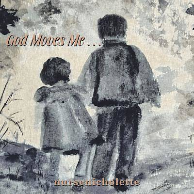 Picture of God Moves Me . . .