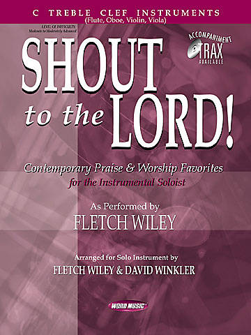 Shout to the Lord - C Treble Folio