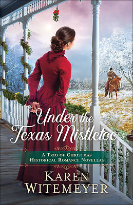 Picture of Under the Texas Mistletoe