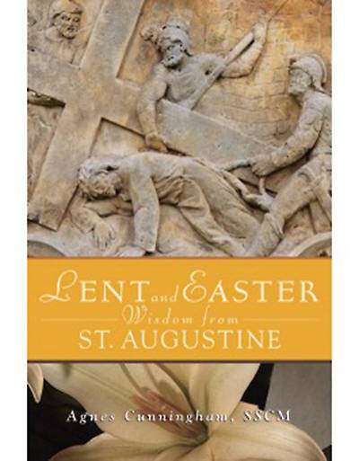 Lent and Easter Wisdom from St. Augustine