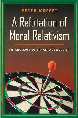 Picture of A Refutation of Moral Relativism