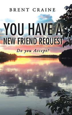 You Have a New Friend Request