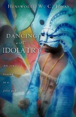 Dancing with Idolatry