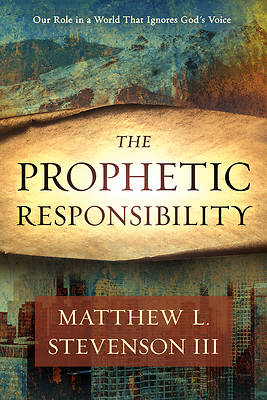 Picture of The Prophetic Responsibility