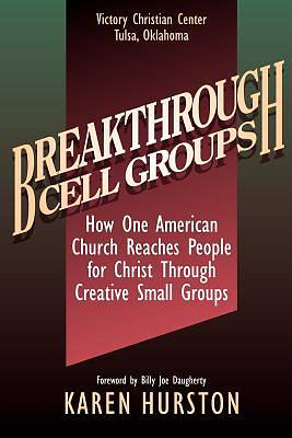 Breakthrough Cell Groups