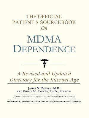 The Official Patients Sourcebook on MDMA Dependence [Adobe Ebook]