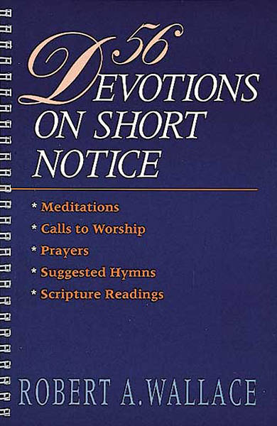 Picture of 56 Devotions on Short Notice [Microsoft Ebook]