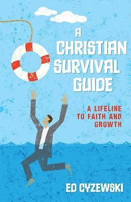 A Christian Survival Guide