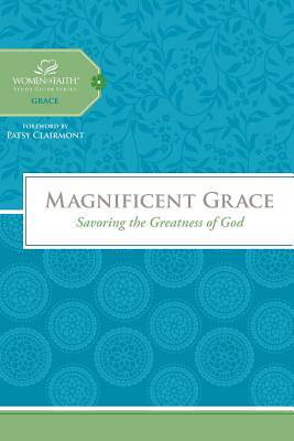 Magnificent Grace- Women of Faith Study Guide Series
