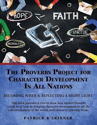 The Proverbs Project for Character Development in All Nations