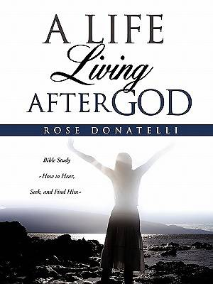 A Life Living After God