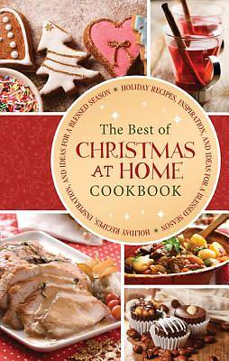 The Best of Christmas at Home Cookbook