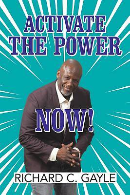 Picture of Activate the Power Now!