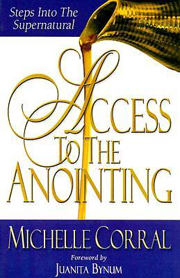Access to the Anointing