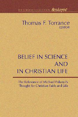 Belief in Science and in Christian Life