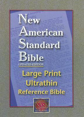 Bible-NASB Large Print Ultrathin Reference