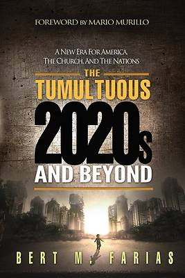 Picture of The Tumultuous 2020's and Beyond
