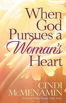 When God Pursues a Womans Heart