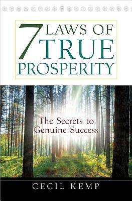 7 Laws of True Prosperity