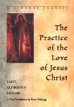 Picture of Practice of the Love of Jesus Christ