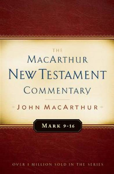 Picture of Mark 9-16 MacArthur New Testament Commentary