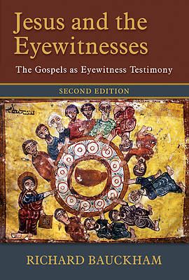 Picture of Jesus and the Eyewitnesses, 2nd Ed