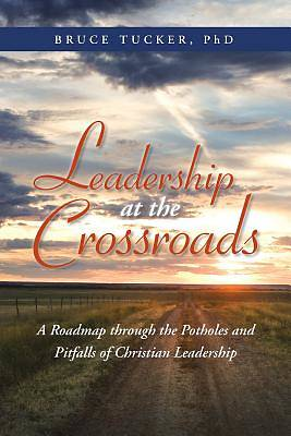Leadership at the Crossroads