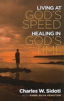 Living at Gods Speed Healing at Gods Time