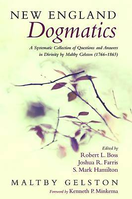 Picture of New England Dogmatics