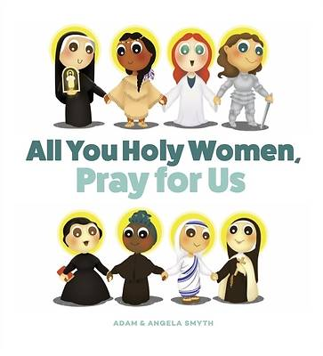 Picture of All You Holy Women, Pray for Us