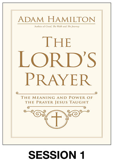 Picture of The Lord's Prayer Streaming Video Session 1