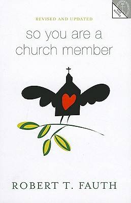 So You Are a Church Member
