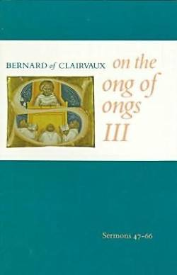 Picture of Bernard of Clarivaux on the Song of Songs III