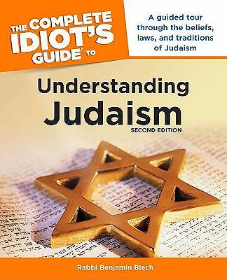 Complete Idiots Guide to Understanding Judaism, 2e