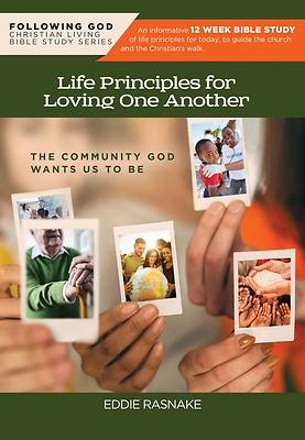 Picture of Following God Life Principles for Loving One Another