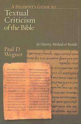 A Students Guide to Textual Criticism of the Bible
