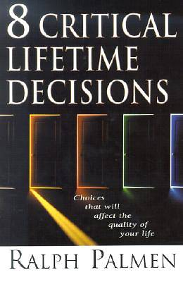 8 Critical Lifetime Decisions