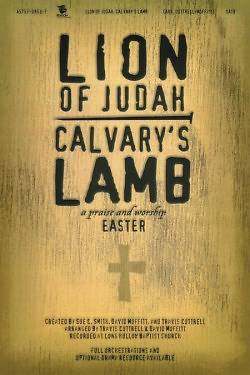 Lion of Judah, Calvarys Lamb CD Preview Pak