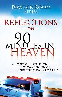 Reflections from the Power Room on 90 Minutes in Heaven