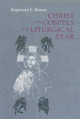 Christ in the Gospels of the Liturgical Year [ePub Ebook]